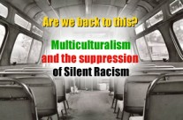 Multiculturalism and the suppression of Silent Racism