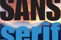 SANS SERIF: It's A Brand New World